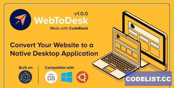 WebToDesk v1.0.0 - Convert Your Website to a Native Desktop Application