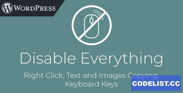 Disable Everything v1.0 - WordPress Plugin to Disable Right Click, Copying, Keyboard