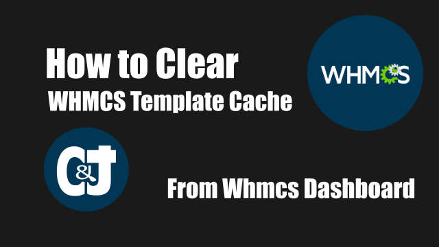 How to  clear Whmcs  template cache