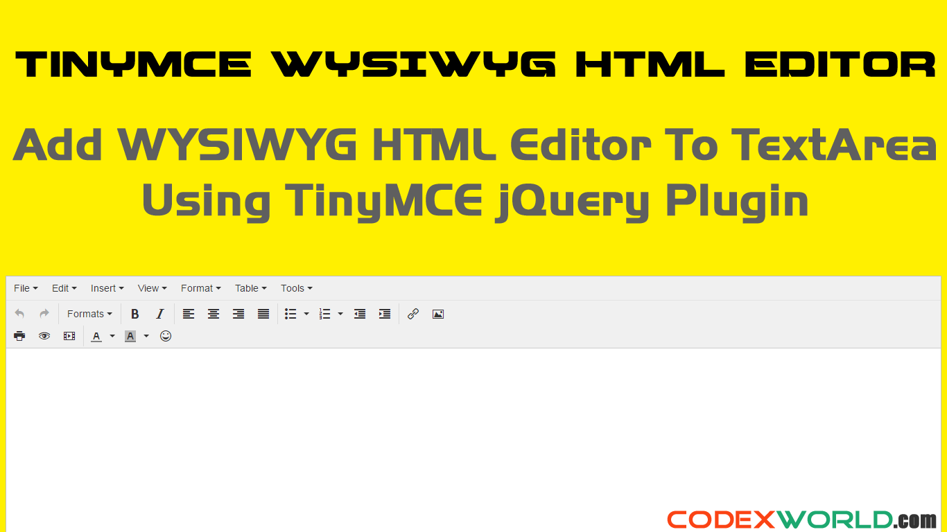 Add WYSIWYG HTML Editor to Textarea on Your Website - CodexWorld