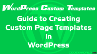 guide-to-create-custom-page-templates-in-wordpress-codexworld