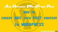 insert-ads-into-post-content-in-wordpress-codexworld