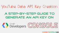 create-generate-google-youtube-data-api-key-codexworld
