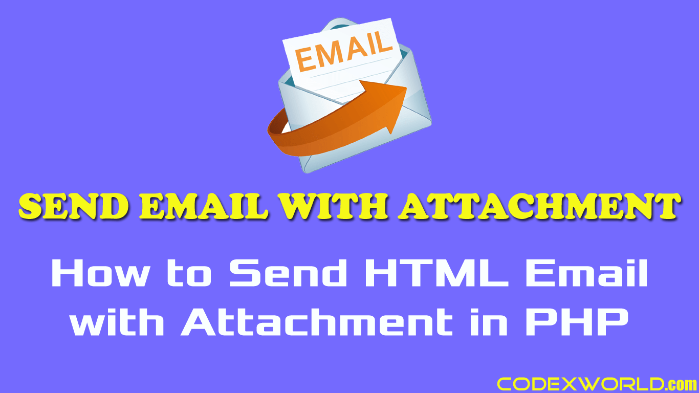 Send Email with Attachment in PHP - CodexWorld