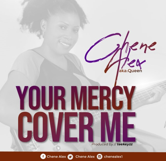 Your mercy cover me - Chene Alex