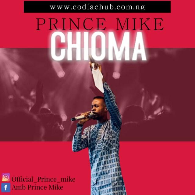 Chioma - Prince Mike