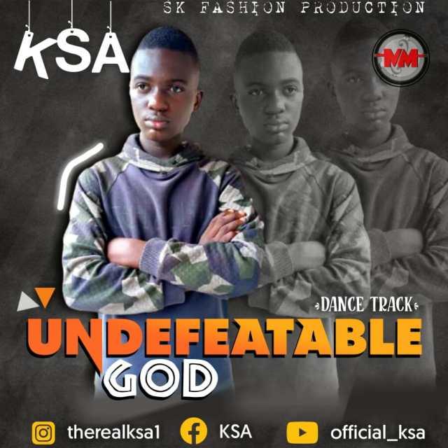 Undefeatable God - KSA