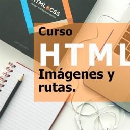 Curso HTML trabajar con rutas