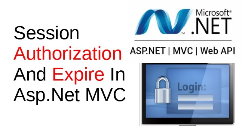 Session Authorization And Expire In Asp Net MVC - Coding Faster