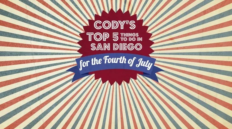 Cody 4th of July in San Diego