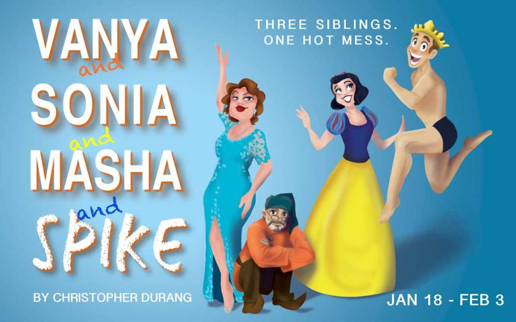 Be Theatre Presents Vanya and Sonia and Masha and Spike