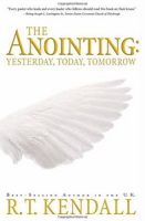 R. T. Kendall - The Anointing