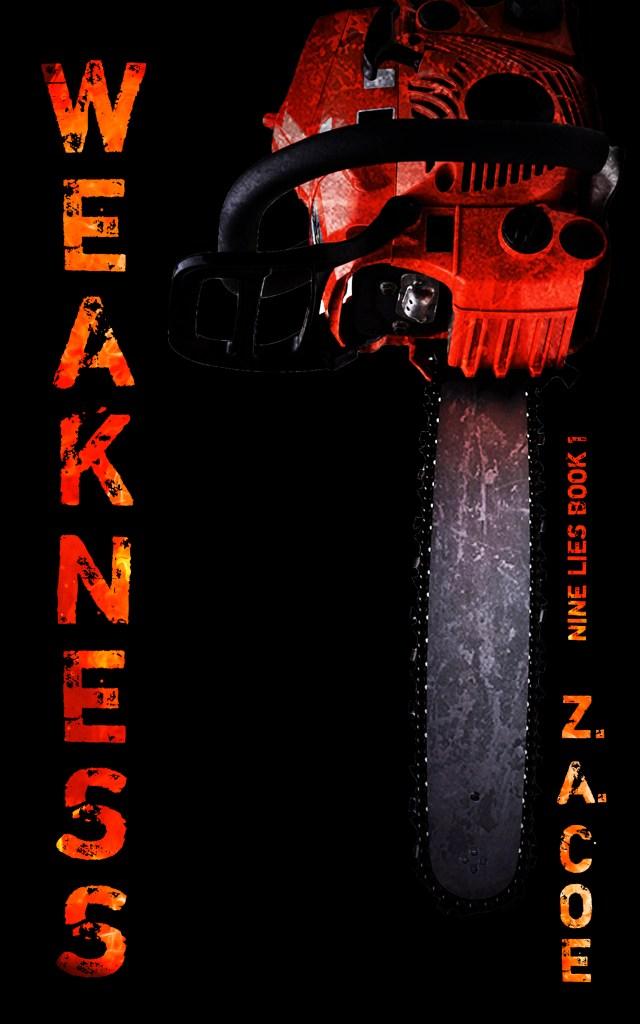 Nine Lies Book 1: Weakness