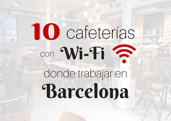 Cafeterías con Wi-fi donde trabajar en Barcelona