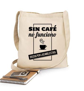 Bolsa de tela en algodón de una asa - Sin café no funciono, disculpen las molestias