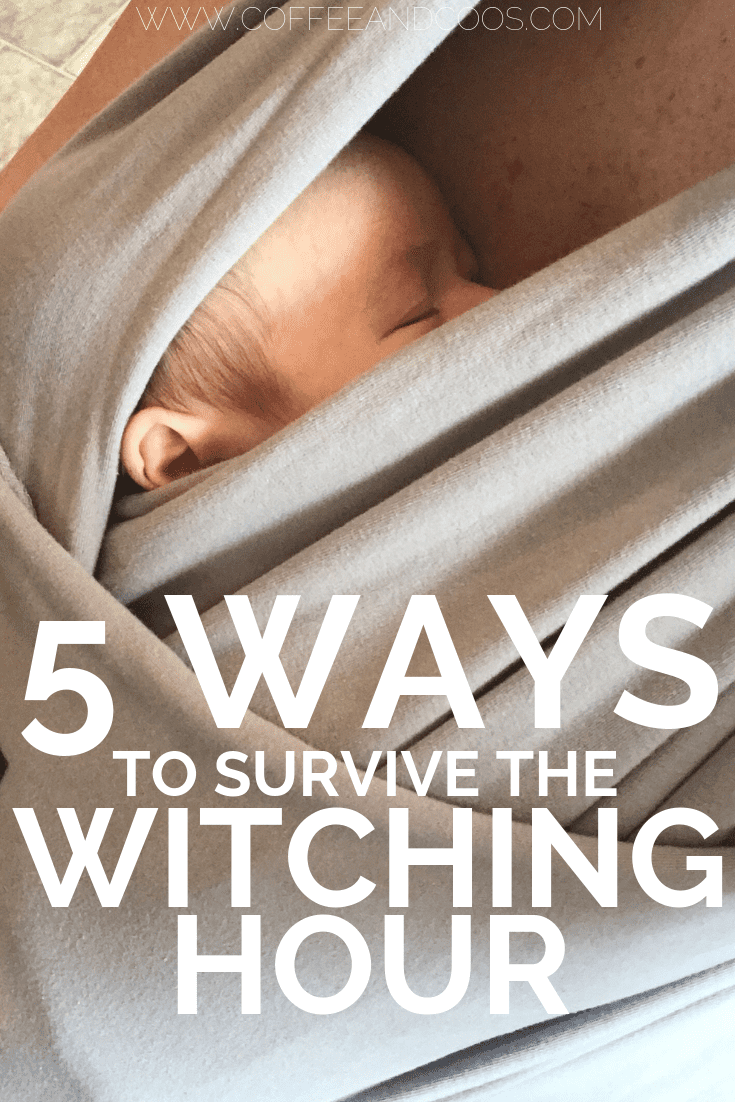 5 Tips for Surviving the Witching Hour