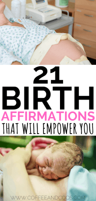 21 Birth Affirmations that will Empower You