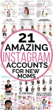 THE BEST INSTAGRAM ACCOUNTS FOR NEW MOMS