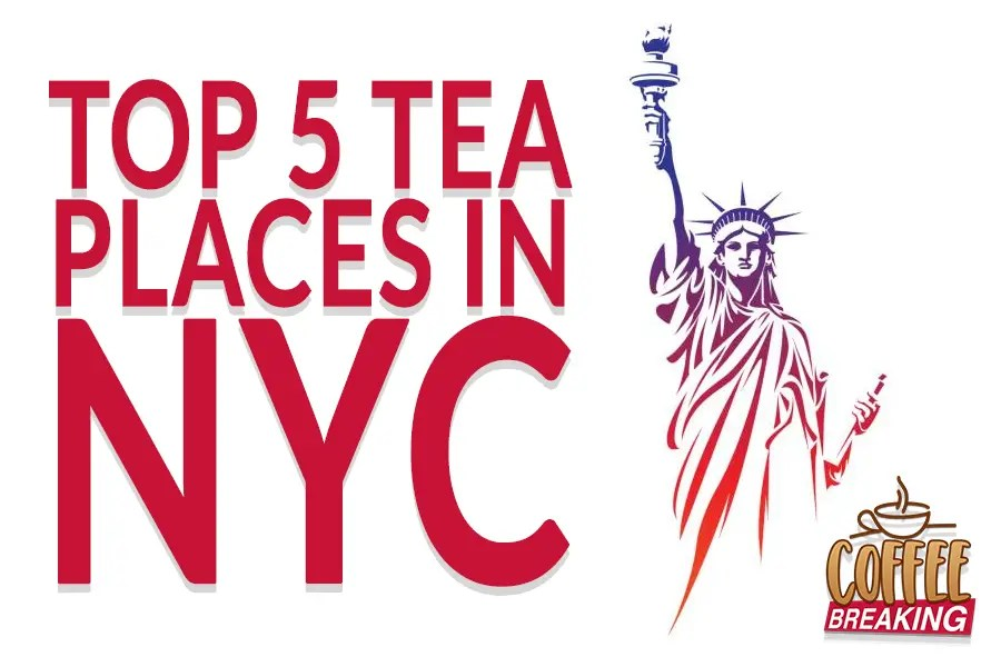 Top 5 Tea Places in NYC