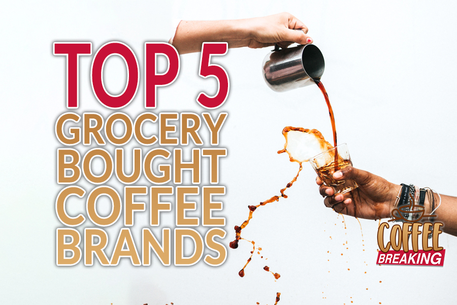 Top 5 Grocery Bought Coffee Brands
