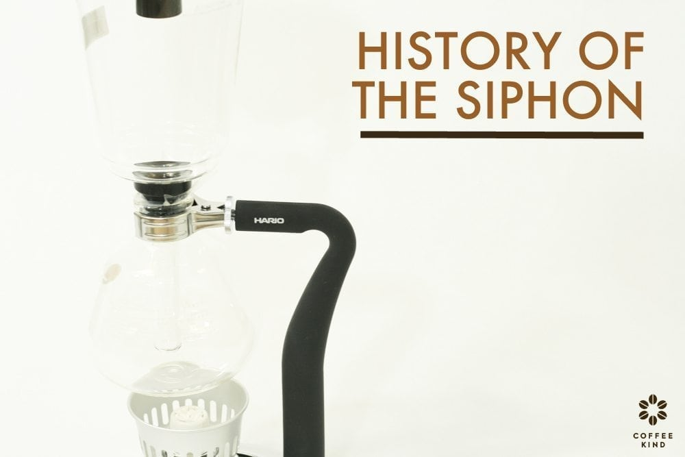 The History of the Siphon Pot