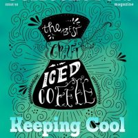 Keeping Cool with Iced Coffee - Issue 50