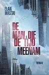 Recensie – De Man Die De Tijd Meenam