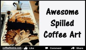 Awesome Spilled Coffee Art (Awesome Spilled Coffee Art)