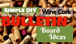 Simple DIY Wine Cork Bulletin Board Ideas