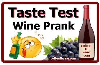 Taste Test Wine Prank