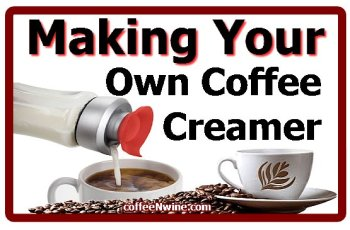Making Your Own Coffee Creamer 1