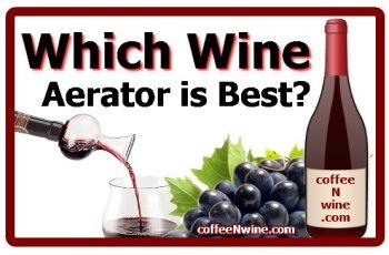 Which Wine Aerator is Best