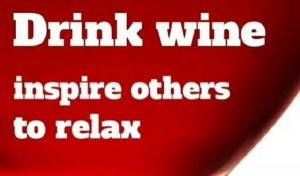 Drink Wine To Relax 2 (Drink Wine To Relax)