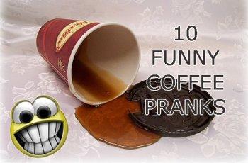 Funny Coffee Pranks