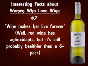 Interesting facts about women who love wine 2 (Interesting Facts about Women Who Love Wine)