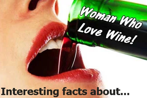 Interesting facts about women who love wine