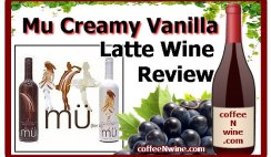 Mu Creamy Vanilla Latte Wine Review