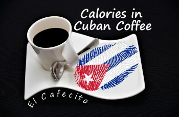 Calories in Cuban Coffee - El Cafecito - Cafecito Cubano