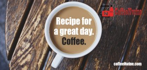 recipe-for-a-great-day-coffee-morning-coffee-quotes (Top Morning Coffee Quotes That I Liked)
