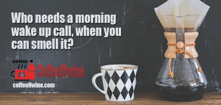 Who needs a morning wake up call, when you can smell it? You can change the world - Coffee - Morning Coffee Quotes