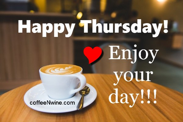 It's Thankful Thursday Morning Coffee Day - CoffeeNWine