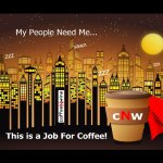 My People Need Me.  This is a Job for Coffee