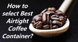 Airtight Coffee Container