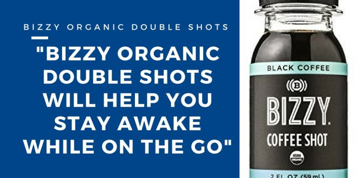 Bizzy Organic Double Coffee Shots to Stay Awake - Strongest Cup of Coffee in the World