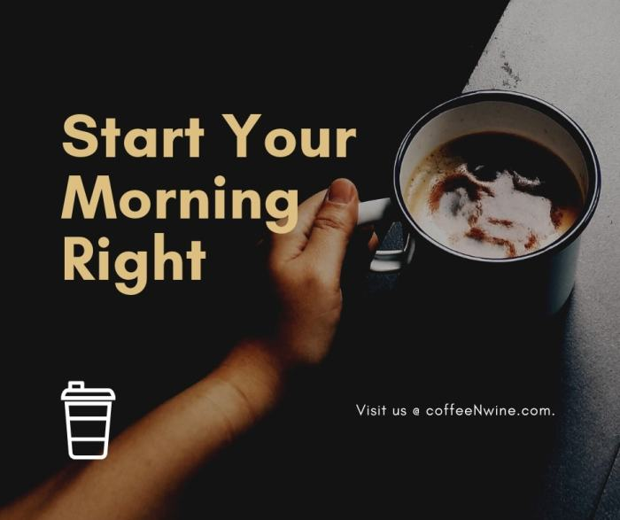 Start Your Morning Right With Coffee facebook coffee image Twitter Pinterest