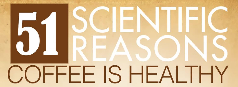51 scientific reasons coffee is healthy 54eea03fb31b8 w1500
