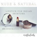 nude&natural lipstick for Indian Skin tone