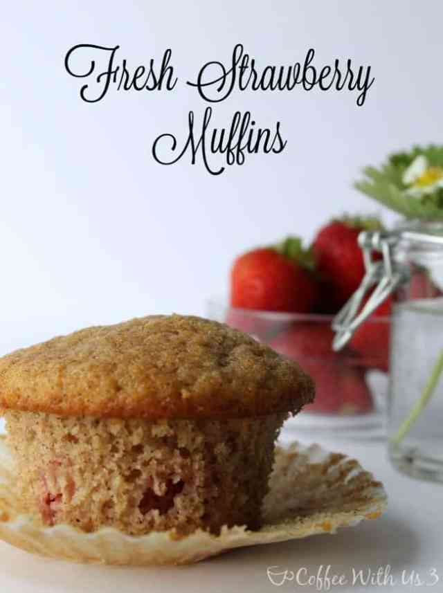 Coffee With Us 3   Fresh Strawberry Muffins - You're going to love these muffins, so click here for the recipe!