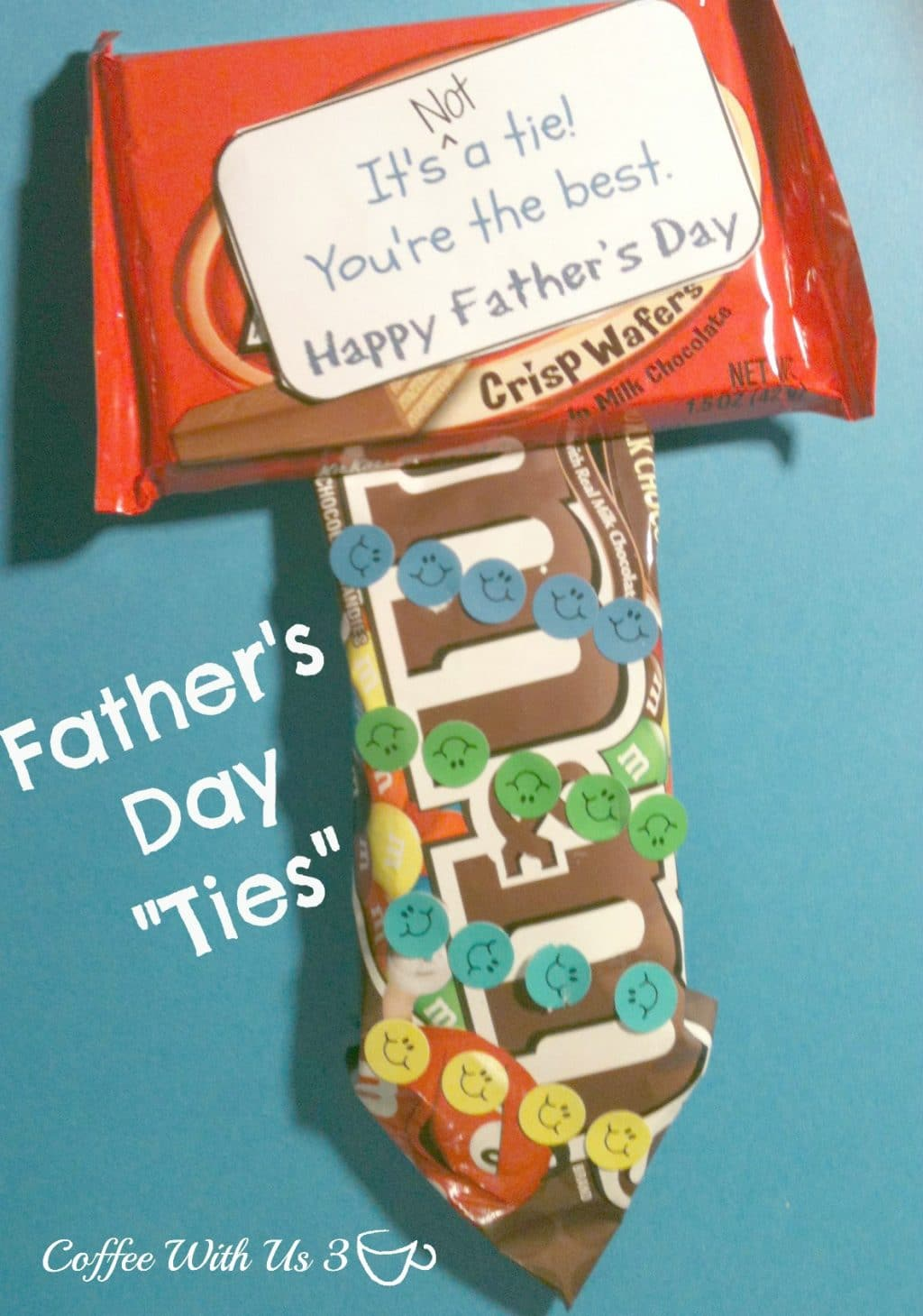 Father S Day Candy Ties Amp Free Printable T Tags