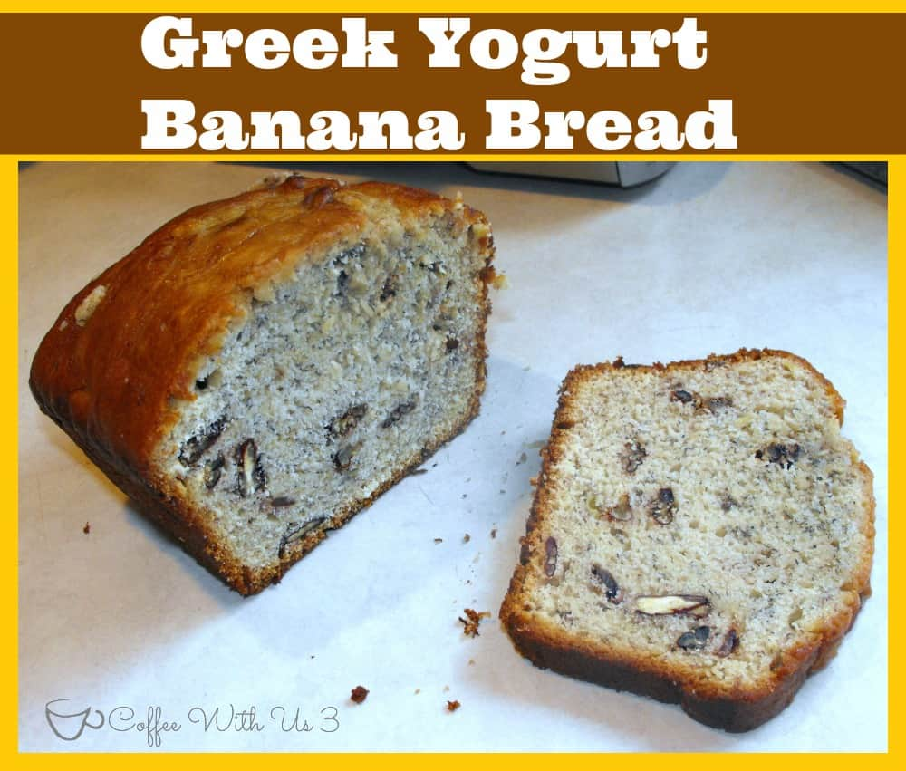 Coffee With Us 3 | Greek Yogurt Banana BreadGreek Yogurt Banana Bread ...